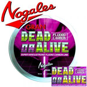 Gran Nogales Dead or Alive Fluorcarbon Stärke 0,405mm Tragkraft 20lb - 9kg Länge 150m Super Hard & Strong